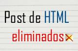 Post de HTML eliminados