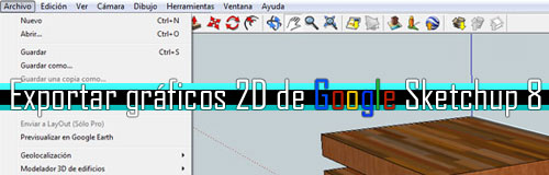 Exportar-gráficos-2D-de-Google-SketchUp-8