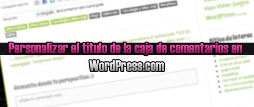 Personalizar la caja de comentarios de wordpress